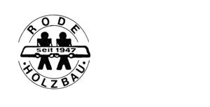 Rode Holzbau GmbH und Zimmerei Rose